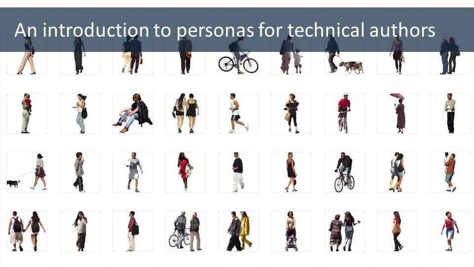 An introduction to personas for technical authors