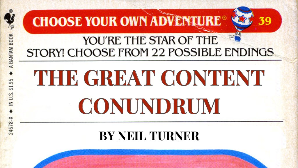 The great content conundrum